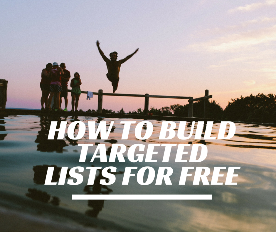 How to Build Targeted Lists for FREE